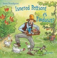 Ismered Pettsont és Finduszt?