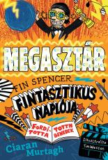 Megasztár - Fin Spencer fintasztikus naplója 2.
