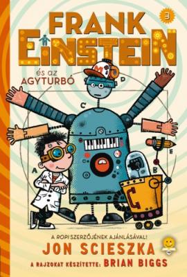 Frank Einstein 3. - Frank Einstein és az Agyturbó
