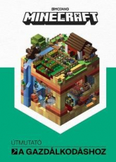 Mojang Minecraft - Útmutató a gazdálkodáshoz