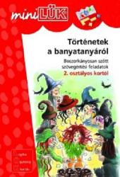 Történetek a banyatanyáról - Boszorkányosan szőtt szövegértési feladatok 2. osztály -LDI213 - miniLÜK