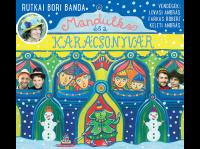 Mandulka és a Karácsonyvár - CD
