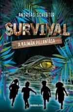 Survival 3. - Survival 3. - A kajmán pillantása