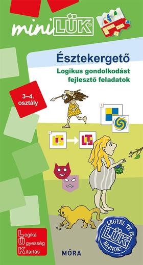 Észtekergető - Logikus gondolkodást fejlesztő feladatok 3-4. osztály - LDI555 - miniLÜK