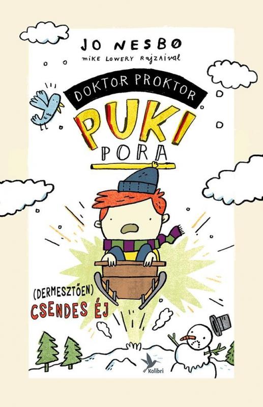 Doktor Proktor pukipora - Doktor Proktor puki pora 5. - (Dermesztően) csendes éj