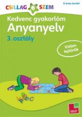 Kedvenc gyakorlóm - Anyanyelv 3. osztály