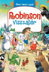 Robinson visszatér - Tony Wolf mesél