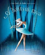 A hattyúk tava - New York City Ballet