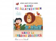 Marci az állatkertben - Marci la gradina zoologica - Most én olvasok!