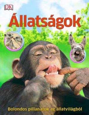 Állatságok - Bolondos pillanatok az állatvilágból