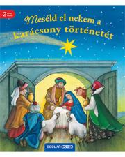 Meséld el nekem a karácsony történetét