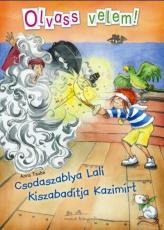 Csodaszablya Lali kiszabadítja Kazimírt - Olvass velem