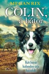 Colin, a bátor - Két barát kalandos útja hazafelé