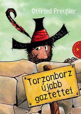 Torzonborz újabb gaztettei