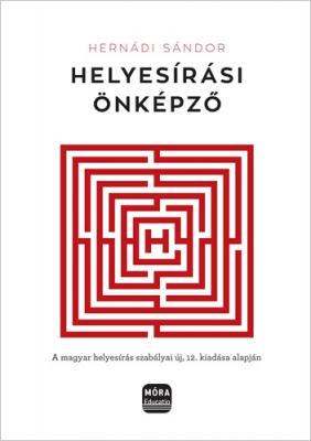 Helyesírási önképző - A magyar helyesírás szabályai új, 12. kiadása alapján