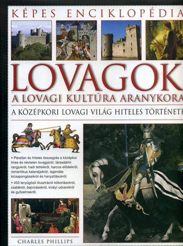 Lovagok - Képes enciklopédia