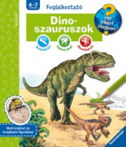 Dinoszauruszok - Mit? Miért? Hogyan? - Foglalkoztató 2.