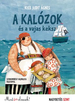 A kalózok és a vajaskeksz - Most én olvasok!