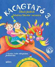 Kacagtató 3. - Ölbeli játékok magyar költők verseire